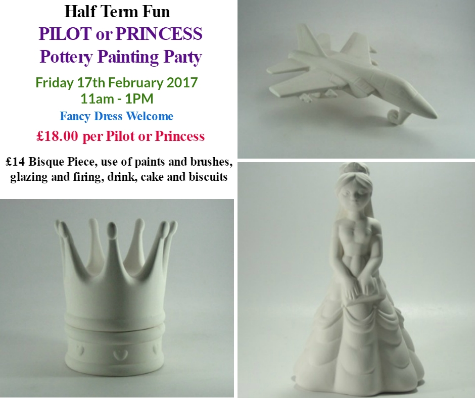 Half Term Pilot or Princess Pottery Painting Party